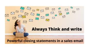 Powerful-closing-statements-in-a-sales-email