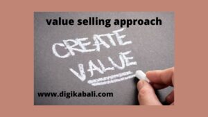 value selling approach